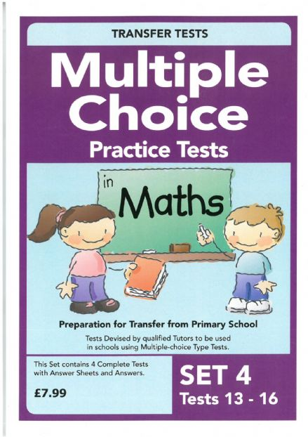 Multiple Choice Practice Transfer Test in Maths Set 4 Tests 13-16 by Pat Quinn